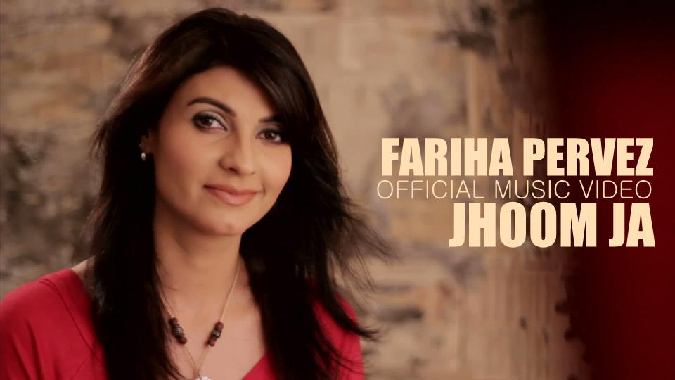 Jhoom Ja  Fariha Pervez (Official Music Video)