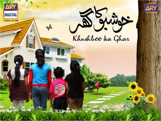 Khushboo Ka Ghar Drama