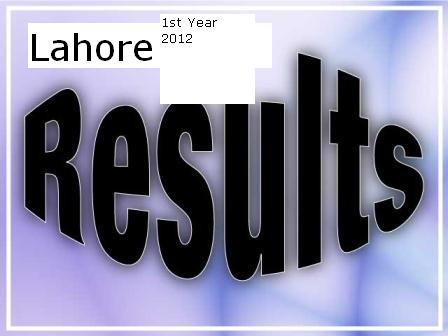 Bise Lahore Board FA FSC 1st Year Result 2012 9th Class Result of Lahore Board 2012