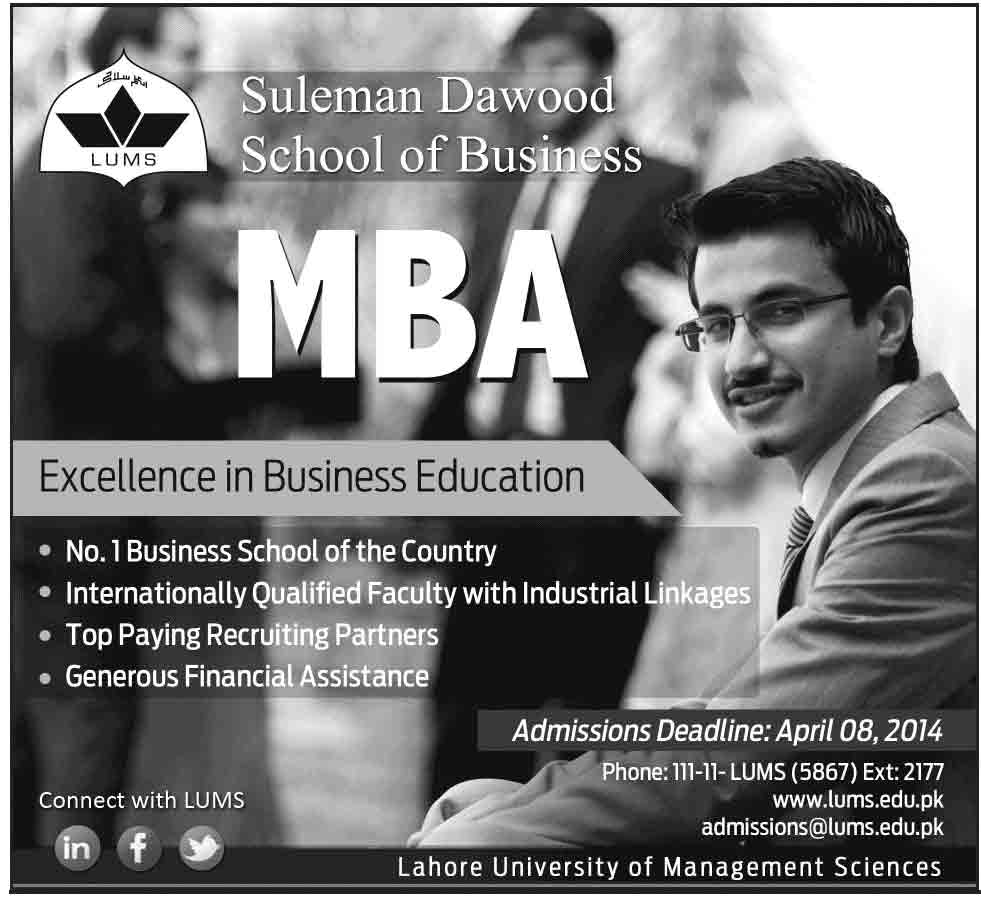 MBA Admissions in Suleman Dawood School of Business LUMS University Islamabad Admissions 2014