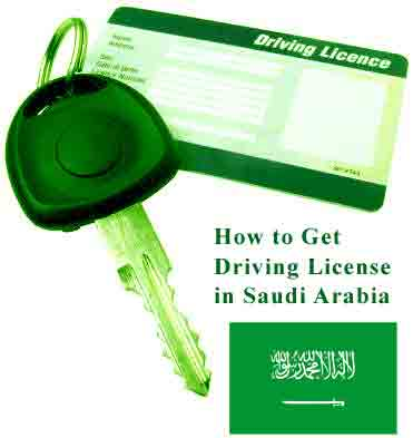 How to get Driving License in Saudi Arabia