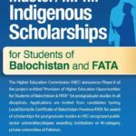 HEC Indigenous Scholarships 2016 for Balochistan and Fata Application Form