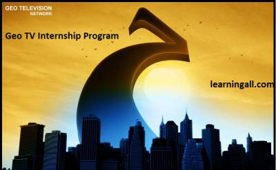 Geo TV Internship Program 2017 for Graduate Students Apply Online