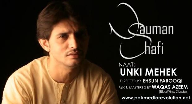 Unki Mehek Naat By Nauman Shafi