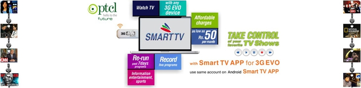Smart TV Application for PTCL EVO Wireless Broadband