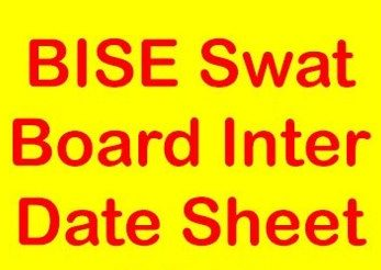 BISE Swat Board HSSC Part 1 and 2 Date Sheet 2018