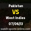 Pakistan vs West Indies Cricket Live Streaming Match 07 June 2013