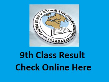 fbise 9th class result 2021