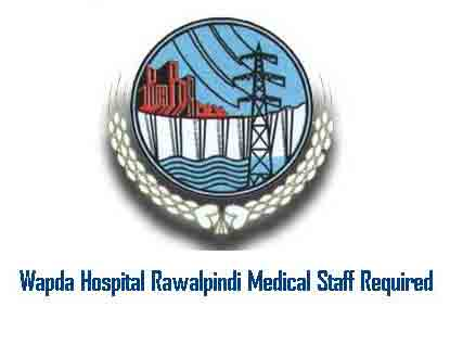 Wapda Hospital Rawalpindi Jobs for Paramedics staff