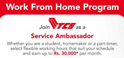 Work from Home Program: Join TCS as a Service Ambassador Apply Online