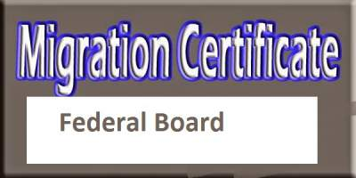 How to Get NOC migration certificate from Federal Board