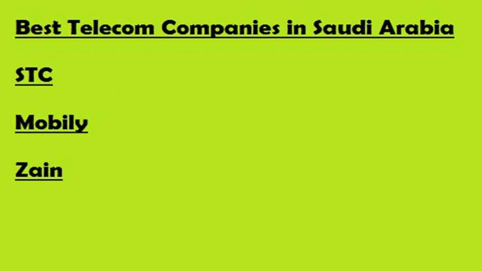 Best Telecom Companies in Saudi Arabia | Mobile Operators