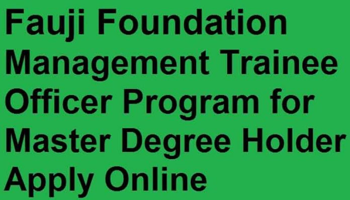 Fauji-Foundation-Management-Trainee-2020-Officers