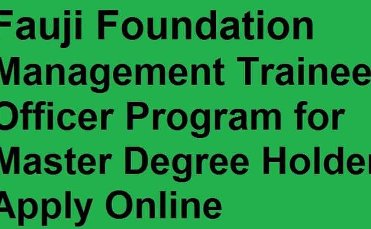 Fauji-Foundation-Management-Trainee-2020-Officers-741x457 Online Application Form For Hec Indigenous Scholarship on