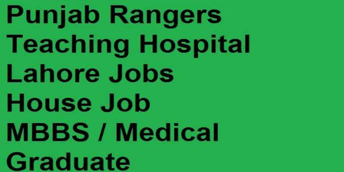 House-Job-in-Punjab-Rangers-Teaching-Hospital