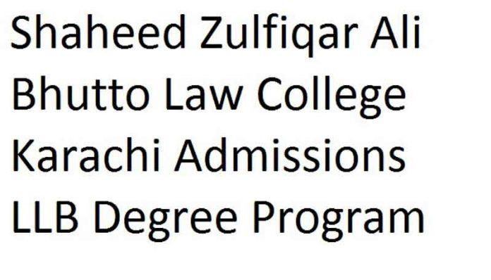 Shaheed-Zulfiqar-Ali-Bhutto-Law-College-Admission-2020